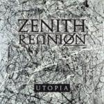 """Zenith Reunion: debyyttialbumi """"Utopia"""" myyty ennakkoon lähes loppuun jo ennen julkaisuaan 25.4.2012"""