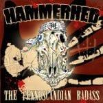 """Ennakkokuuntelu: Hammerhed – """"The Fennoscandian Badass"""""""