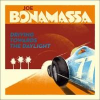 Joe Bonamassa – Driving Towards The Daylight