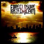 Foreclosure Of A Dream – Foreclosure Of A Dream