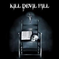 Kill Devil Hill – Kill Devil Hill