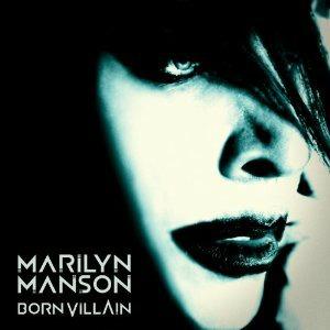 Marilyn Manson – Born Villain
