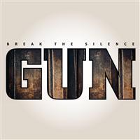 Gun – Break The Silence
