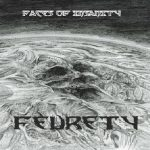 Feurety – Face Of Insanity