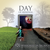 Mirrored In Secrecy – Day Of Renewal