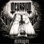 Incursion – Revolution