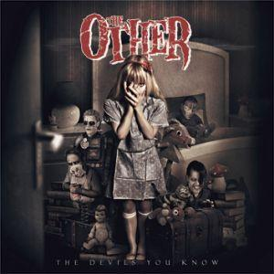 The Other – The Devil's You Know