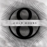 Cold Hours – The Flow