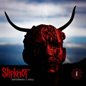Slipknot – Antennas To Hell