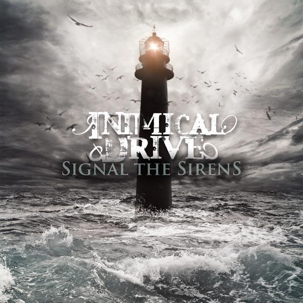 Inimical Drive – Signal The Sirens