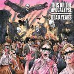 This Or The Apocalypselta uusi albumi syyskuussa