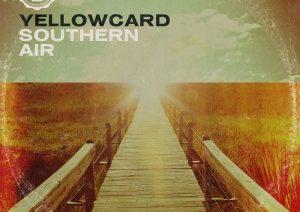Yellowcard – Southern Air