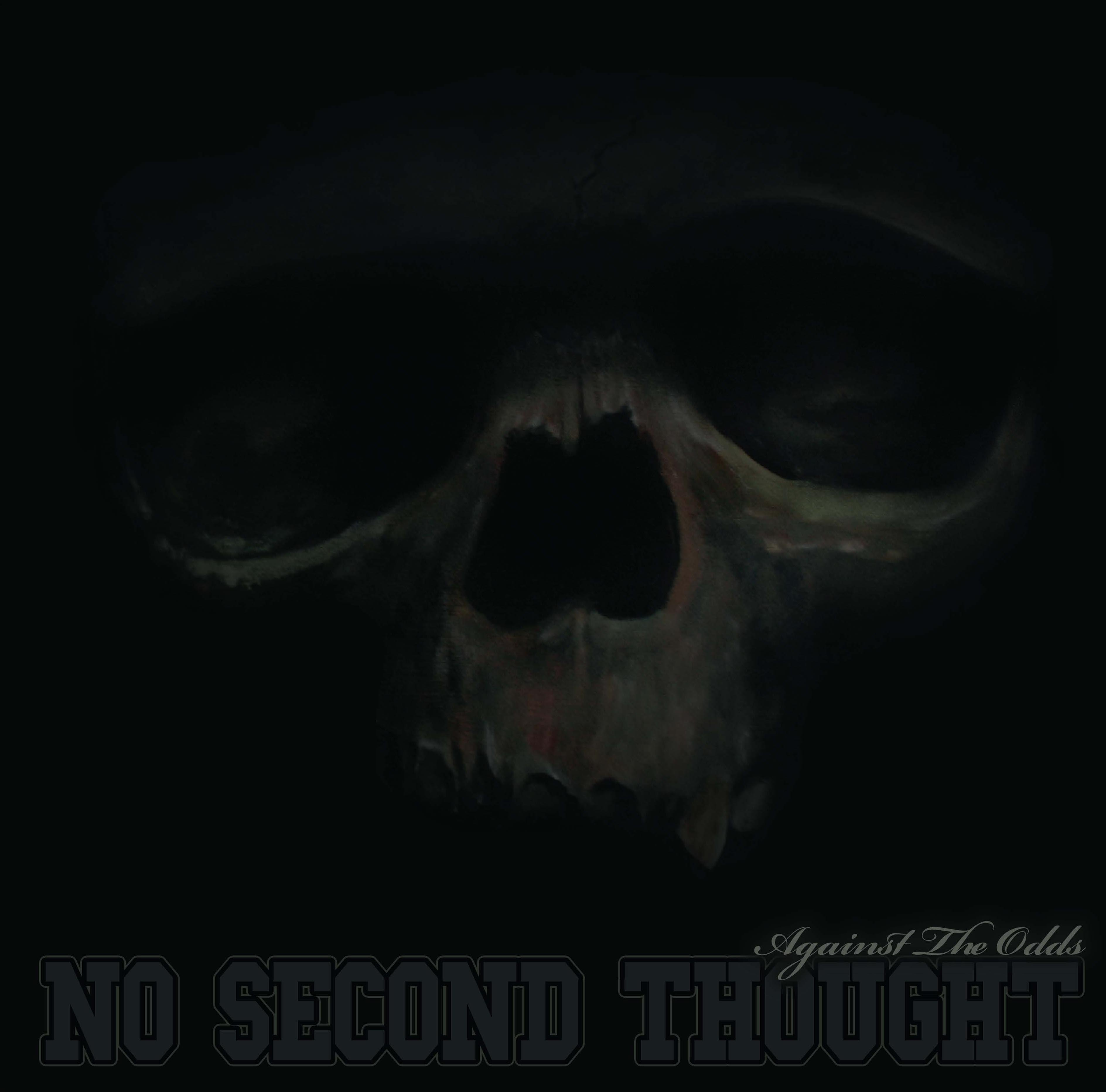 No Second Thought – Against The Odds