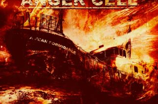 Anger Cell – A Fear Formidable