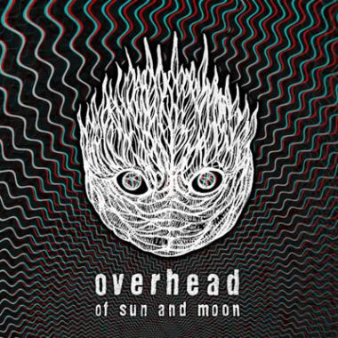 Overhead – Of Sun And Moon
