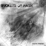 Buckets Of Faith – Fate Preset