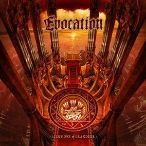 Evocation – Illusions Of Grandeur