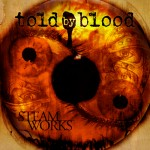 Told By Blood – Steamworks