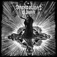 Uncreation's Dawn – Holy Empire of Rats