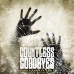 Countless Goodbyes – Broken & Shattered EP
