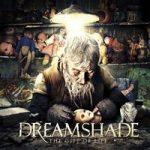 Ennakkokuuntelu: Dreamshade – The Gift Of Life