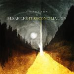 Bleak Light Reconciliation – Chapters