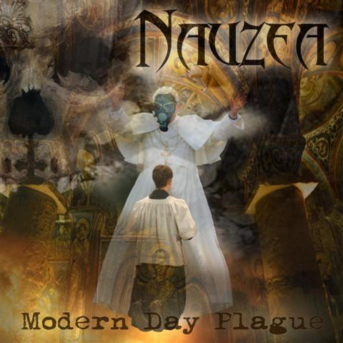 Nauzea – Modern Day Plague