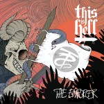 This Is Hell EP kuunneltavissa kokonaisuudessaan