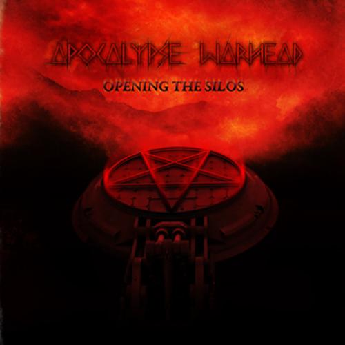 Apocalypse Warhead – Opening The Silos