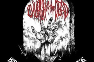 Church Of The Dead – Stay Out Of My Grave