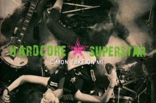 Hardcore Superstar – C'mon Take On Me