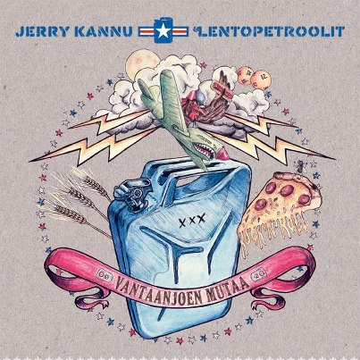 Jerry Kannu & Lentopetroolit – Vantaanjoen Mutaa
