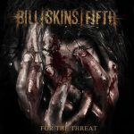 Ennakkokuuntelu: Bill Skins Fifth – For The Threat (EP)