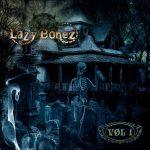 Lazy Bonezilta debyyttialbumi maaliskuussa