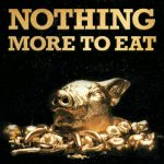 Ennakkokuuntelu: Nothing More To Eat – Self-Titled