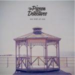 The Pigeon Detectives julkaisi albumin tiedot