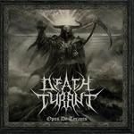 Death Tyrant – Opus De Tyranis