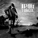 Iron Tongue kiinnitetty Neurot Recordingssille