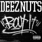 Deez Nutsin uusi albumi kuunneltavissa