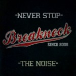 Breakneck – Never Stop The Noise