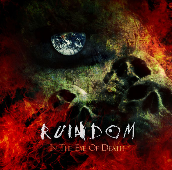 Ruindom – In The Eyes of Death