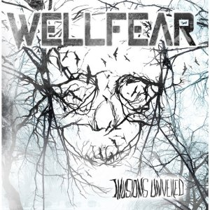 Wellfear – Illusions Unveiled
