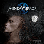 MindMirror – Wither (EP)