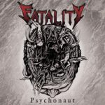 Fatality Psychonaut