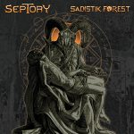 Ennakkokuuntelu: Septory / Sadistik Forest – Split CD