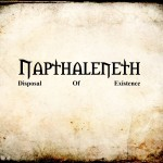 Napthalenth – Disposal Of Existence