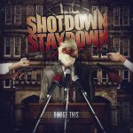 Shot Down Stay Down kiinnitetty Standby Recordsille