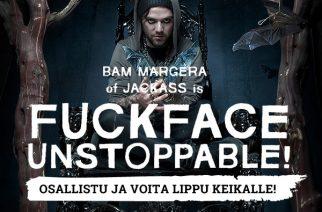 Fuckface Unstoppable!