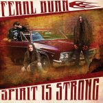 Feral Burn – Spirit Is Strong