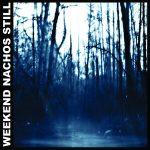 Weekend Nachos julkaisee uuden albumin